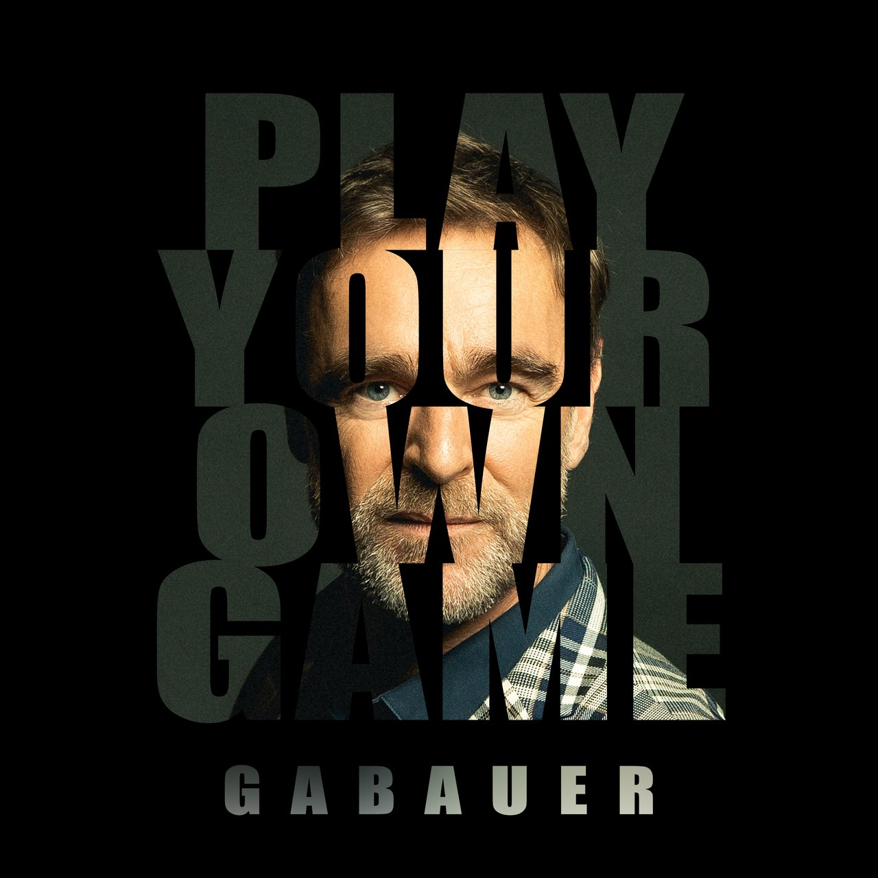 """Single-Cover Gabauer """"Play Your Own Game"""": © Funky Good Records"""